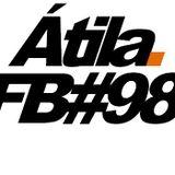 Átila Fala Baixo #98 Mix 03.05.2013