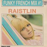 Funky French Mix #1