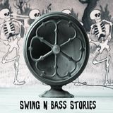 Swing N Bass Stories: Vol 1