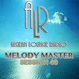 melody master aegean lounge radio session 40