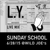 L.Y. Sunday School Set @ Wild Joes 6/28/15