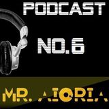 Mr Aioria Dj - Podcast # 6