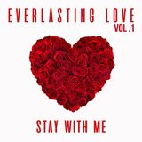 EVERLASTING LOVE VOL.1 (2015) - MIXED BY DELAM INTL