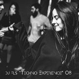 "Dj FLS "" Techno Experience "" podcast 08"