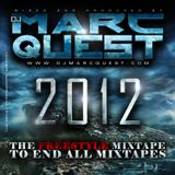 DJ MARC QUEST 2012 FREESTYLE MIX hosted by DJ JOEY A