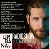 Urbana radio show by David Penn #438:: Guest: Ferreck Dawn