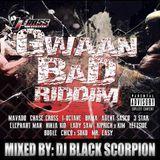 Gwaan Bad Riddim Mix