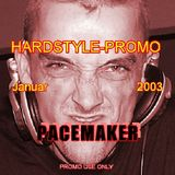Pacemaker - Hardstyle Promo Mix - Jan/2003