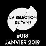 La sélection de Yann #018 Janvier 2019
