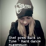 Stef Pres. Back in Time - Hard Dance Techno Session