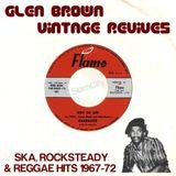 Glen Brown & Friends - Vintage Revives 1967-72