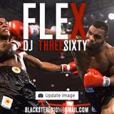 DJ THREESIXTY   FLEX MIX VOL 1