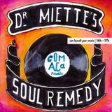 Soul Remedy 8 - Dr Miette