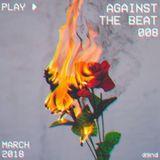 Against The Beat Ξ 008