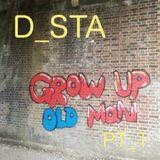 Grow Up Old Man PT_1