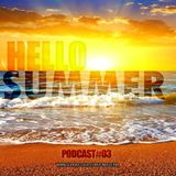 DJWalterM- HelloSummer-PODCAST#03