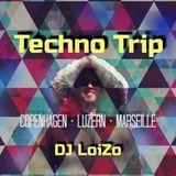 Techno Trip (Copenhagen, Luzern, Marseille)