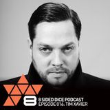 8 Sided Dice Podcast 016 with Tim Xavier