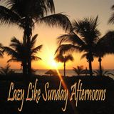 NickD - Lazy Like Sunday Afternoons
