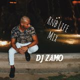 DJ ZAMO RNB LIFE MIX 30.07.18