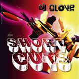DJ Glove - ShortCuts (2002)