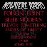 Nowhere Radio Ep 10 - Gothic, Post-Punk, Minimal Synth, Darkwave & Industrial