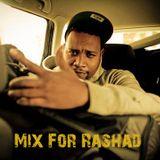 Mix For Rashad