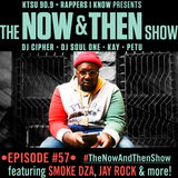 The Now & Then Show #057