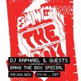 'Bang The Box' w/ Dj Raphaël & guests at We Are Various | 30-11-18