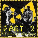 The Ultimate Wu-Tang Mixtape - Part 2 (of 2) DJ Brownie