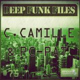 Deep Funk Files #75 with Christian Camille & Pc-Pat