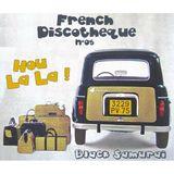 French Discotheque #05 - Hou La La