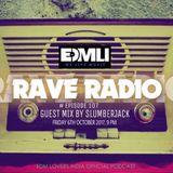 Rave Radio Episode 107 with SLUMBERJACK