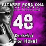 Bizarre Porn DNA - Out of Control Podcast - 48 - Part 2 - with Simon Hugel ( ToYfel)