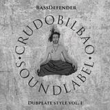 BassDefender - Dubplate Style Vol.1