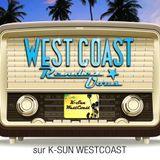 Westcoast Rendez-Vous Radio Show numéro 2 / KSUN WESTCOAT du 27 septembre 2016