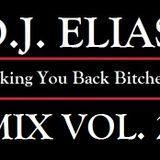 DJ ELIAS - Taking You Back Bitches Mix Vol.2