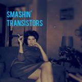 Smashin' Transistors #10: Not The Year End List