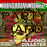 Party Hard Vol.6. (Hungarian Retro) mixed by Audio Disaster (2014)