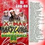 DJ LOGON - XMAS HARDCORE DANCEHALL MIX 2015