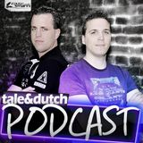 Tale & Dutch Podcast 05.2012