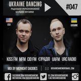 Ukraine Dancing - Podcast #047 (Mix by Midnight Daddies) [KISS FM 19.10.2018]