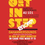 REPLAY DEEP DUBSTEP MIX BY DAHAMMERSOUNDS GET IN STEP #22 @ LE 101 09/05