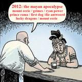 2012: the mayan apocalypse