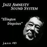 J.A.S.S. #43 : Ellington DIsguises