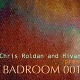 Chris Roldan and Hivani pres. Badroom #001