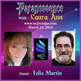 Paranessence Radio with Host Laura Ann_20180322_Felix Martin