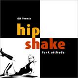 Hip Shake
