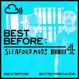 #BestBefore: Sleaford Mods Mixtape (24.12.2015)