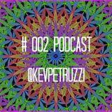 # 002 Podcast - @KevPETRUZZI
